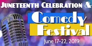 1ST ANNUAL JUNETEENTH CELEBRATION & COMEDY FESTIVAL
