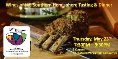 30 Below:  Wines of the Southern Hemisphere Tasting & Dinner
