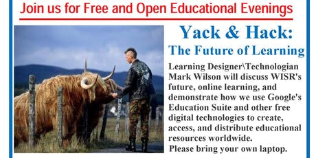 Yack & Hack: The Future of Learning - Free Event tickets