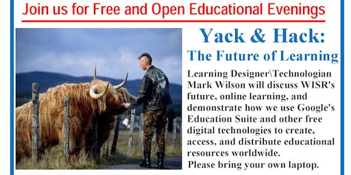 Yack & Hack: The Future of Learning - Free Event