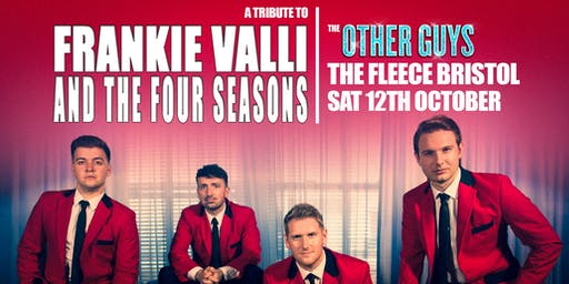 "Frankie Valli & The Four Seasons tribute ""The Other Guys"""