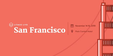 Litmus Live 2019: San Francisco tickets