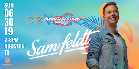 Sam Feldt / Sunday June 30th / Clé Summer Sessions tickets