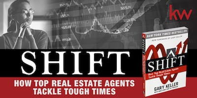 SHIFT | How Top Agents Tackle Tough Times