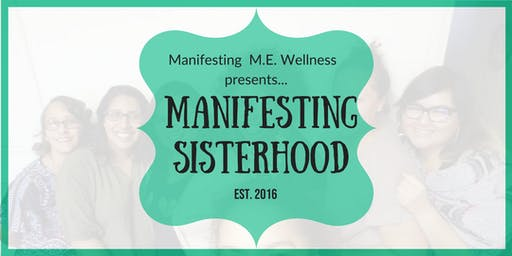 Manifesting Sisterhood WOC Self-Care Circle
