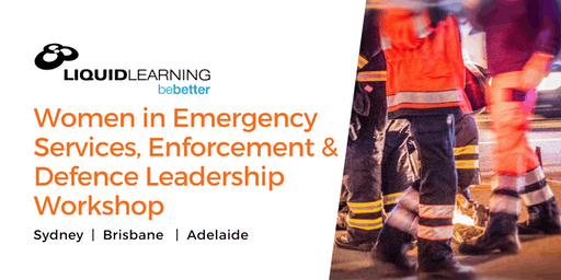 Women in Emergency Services, Enforcement & Defence Leadership Workshop
