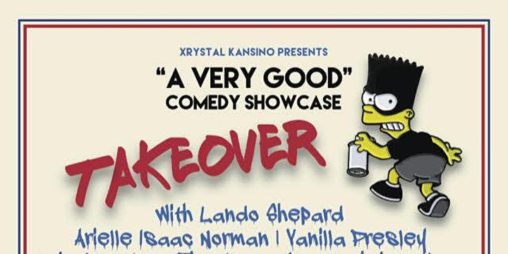 """A Very Good"" Comedy Showcase Takeover"