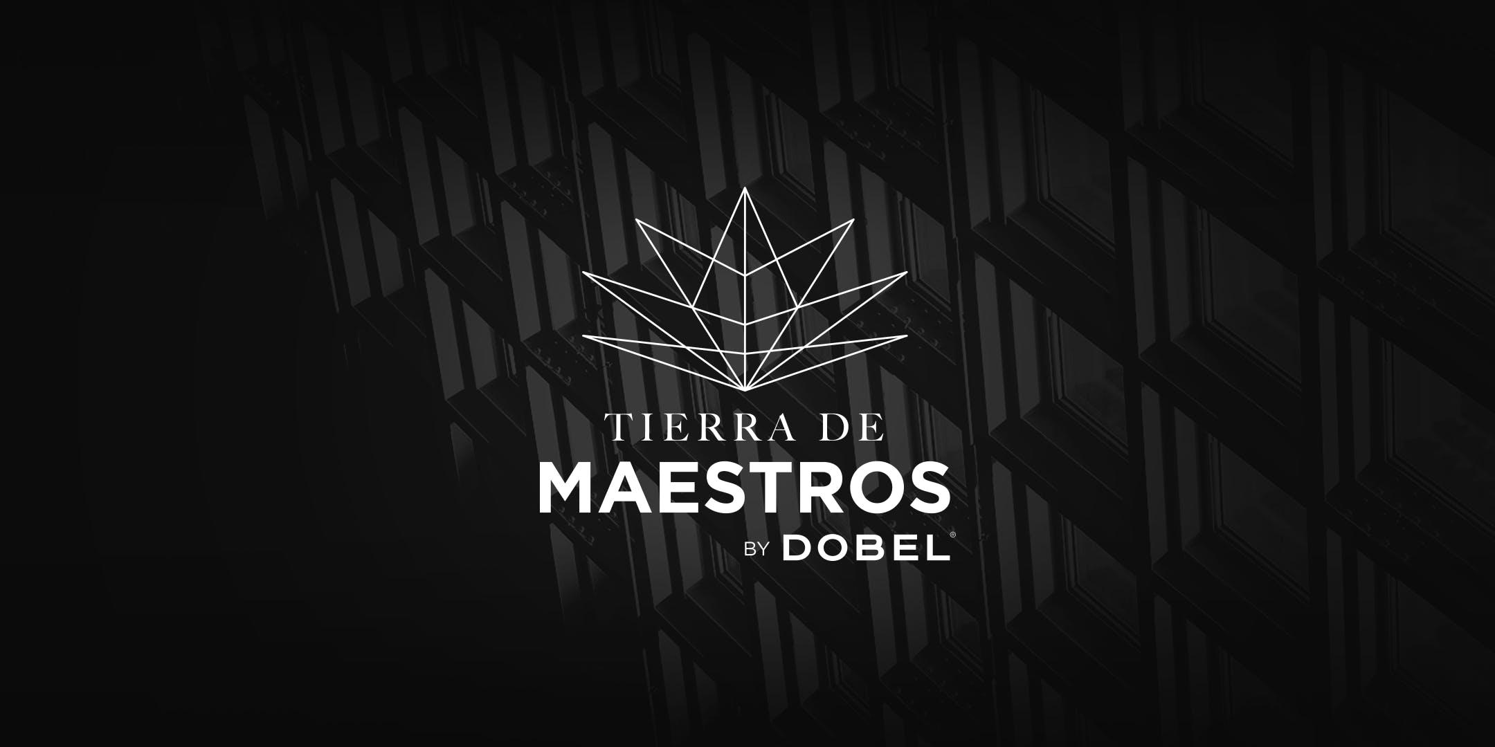 Maestro Dobel presenta: Tierra de Maestros