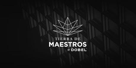 Maestro Dobel presenta: Tierra de Maestros entradas