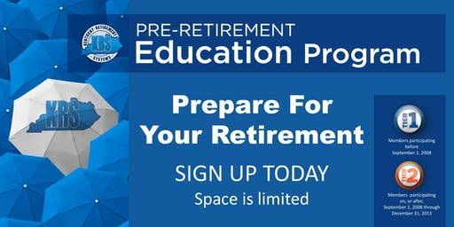 Pre-Retirement Education Program- Gateway Community and Technical College-Boone Campus August 8