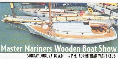 26th Annual Wooden Boat Show - Master Mariners Benevolent Foundation