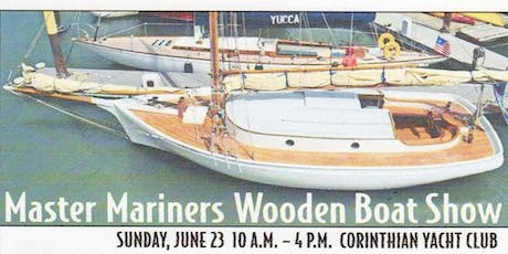 26th Annual Wooden Boat Show - Master Mariners Benevolent Foundation tickets