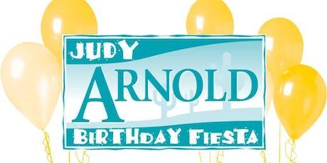 Judy Arnold Birthday Fiesta tickets