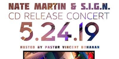 Nate Martin & S.I.G.N. Album Release Concert
