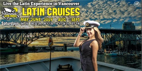 Summer Latin Cruises 2019 Vancouver tickets