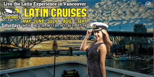 Summer Latin Cruises 2019 Vancouver