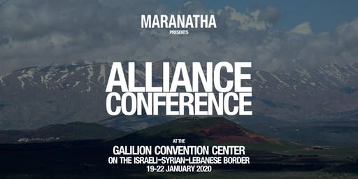 Maranatha Alliance Conference: Israel 2020