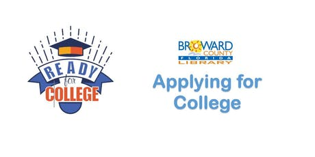 Applying for College @ Stirling Road Branch Library tickets