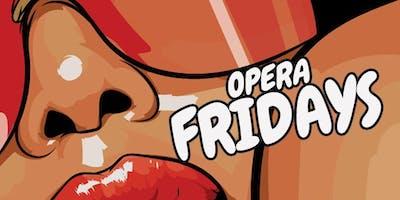 Opera Friday's