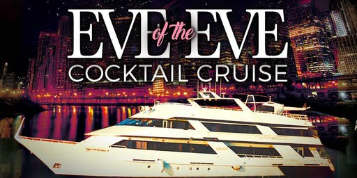 Eve of the Eve Cocktail Cruise on Monday Evening December 30th
