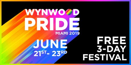Wynwood Pride 2019 - LGBTQIA+ Music Festival & PRIDE Block Party billets
