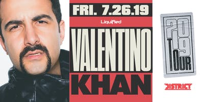 VALENTINO KHAN | Friday July 26th 2019 | District Atlanta