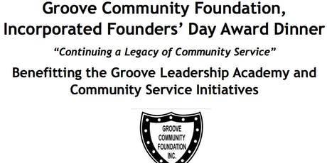 Groove Community Foundation, Incorporated Founders' Day Award Dinner tickets