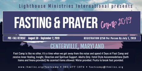 Fast Camp 2019 - Deliverance & Inner Healing Retreat tickets