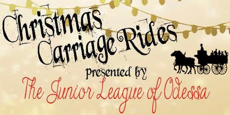 2019 Junior League of Odessa Carriage Rides Through Emerald Forest tickets