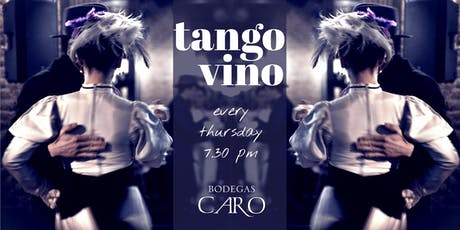 TANGO & WINE in CARO WINERY entradas