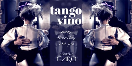 TANGO & WINE in CARO WINERY