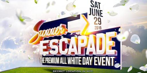 SUMMER ESCAPADE - THE PREMIUM ALL WHITE DAY EVENT