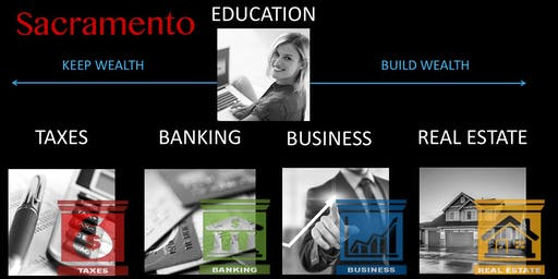 Secrets and Systems of Real Estate and Wealth Creation - Sacramento, CA 95815