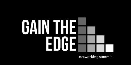 Gain the Edge Networking Summit tickets