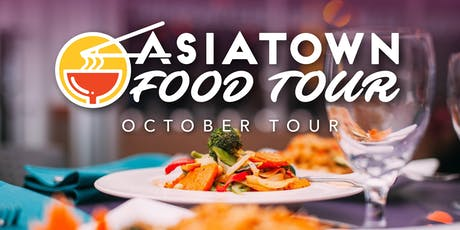 Asiatown Food Tour | October Tour tickets