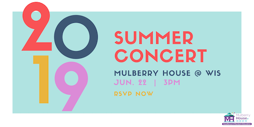 Mulberry House 2019 Summer Concert (Jun 22, 2019)