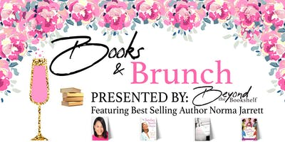 Books & Brunch Featuring Best Selling Author Norma Jarrett