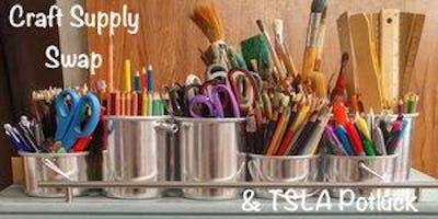 Craft Supply Swap & TSLA Potluck
