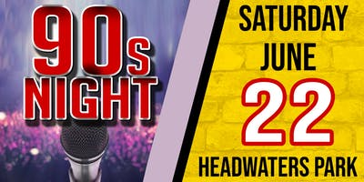 90s Night at Headwaters Park