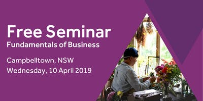 Free Seminar: Business Basics 101 – Campbelltown, 10th April