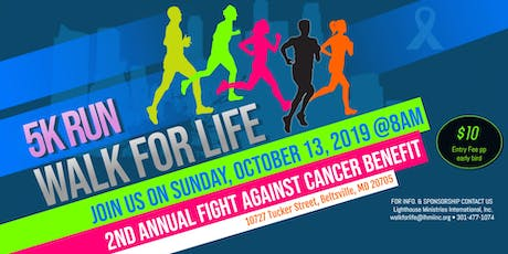 5K WALK FOR LIFE - 2019 - early detection saves lives tickets