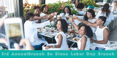 3rd Annual Brunch En Blanc - Labor Day All White Brunch