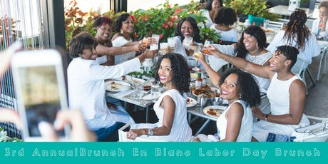 3rd Annual Brunch En Blanc - Labor Day All White Brunch tickets