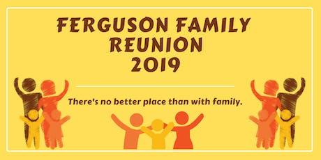 2019 Ferguson Family Reunion tickets