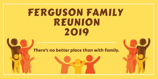 2019 Ferguson Family Reunion