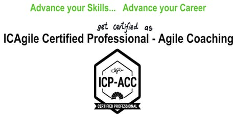 ICAgile Certified Professional - Agile Coaching (ICP ACC) Workshop - SJS-Q3 tickets