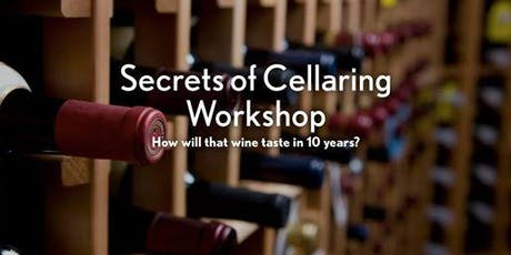 Secrets of Cellaring Workshop tickets