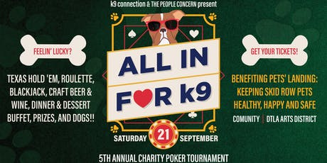 All in for k9! Charity Poker Tournament and Casino Night tickets