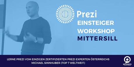 PREZI Einsteiger Workshop - Mittersill - Top 7 Prezi Experte Michael Sinnhuber Tickets