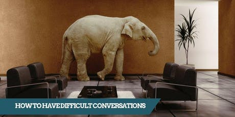 How To Have Difficult Conversations - DARWIN tickets